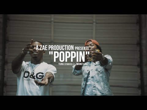 Yung Stakks f/ Z-Money - Poppin (Official Music Video) Shot By @AZaeProduction