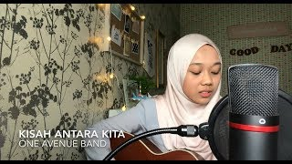 Kisah Antara Kita   One Avenue Band (cover)