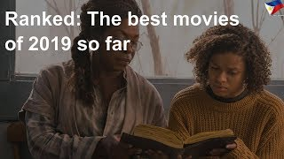 Ranked: The best movies of 2019 so far