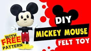 Easy Mickey Felt Toy 2019! Free Pattern PDF Included!