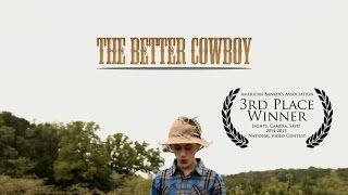 The Better Cowboy