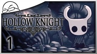 """""""Buggy"""" Metroidvania! - Hollow Knight [Ep 1] - Let's Play Hollow Knight Gameplay"""