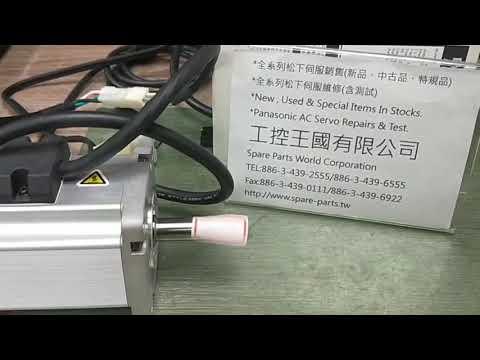 Panasonic (Matsushita) MUMS022A1AOS測試影片(Working test for repair/used parts)-工控王國