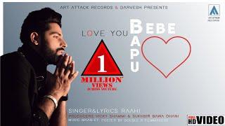 LOVE YOU BEBE BAPU : Raahi ( Full Song ) | Maan Ey | Art Attack Records | New Song 2019