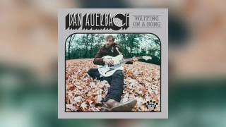 Dan Auerbach - Undertow [Official Audio]