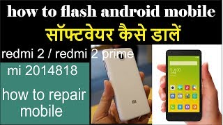 How to Flash Redmi 2 Global (2014818) Fastboot ROM With