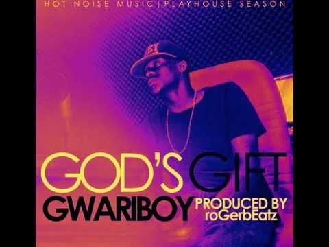 Gwariboy - God's Gift (prod by roGeRbEatz)