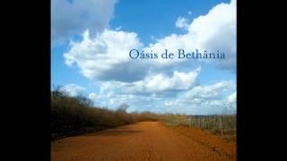 Oasis de Bethania - Maria Bethânia - cd completo