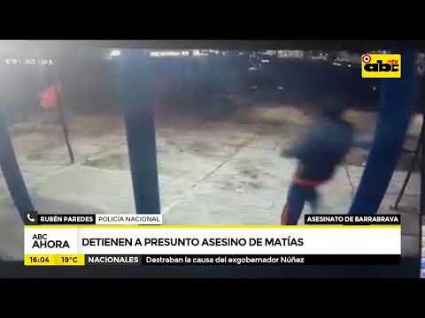Detienen al presunto asesino de Matías