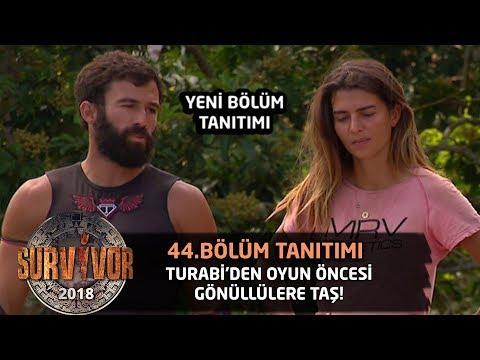 Turabi'den Oyun Öncesi Rakibe Taş!  Gönüllüler Sayesinde...  -  44.bölüm 2. Tanıtımı  -  Survivor 2018