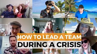 How To Lead A Team During A Crisis