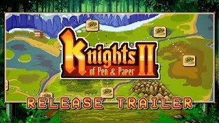 Knights of Pen and Paper 2 Youtube Video