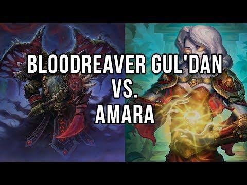 Bloodreaver Gul'dan vs Amara