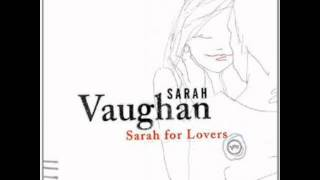 Happiness Is Just a Thing Called Joe - Sarah Vaughan (Sarah for Lovers)