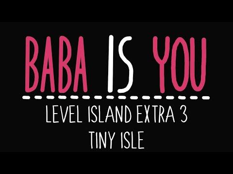 Baba Is You - Level Island Extra 3 - Tiny isle - Solution