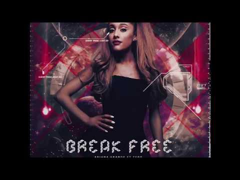 Ariana Grande - Break Free (EDIT Note Change Bb5) mp3 song download