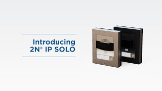 Introduction of 2N® IP Solo