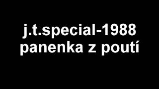 j.t.special-1988-panenka z poutí