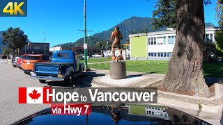 Driving from Hope to Downtown Vancouver via Highway 7 | Canada Road Trip in 4K