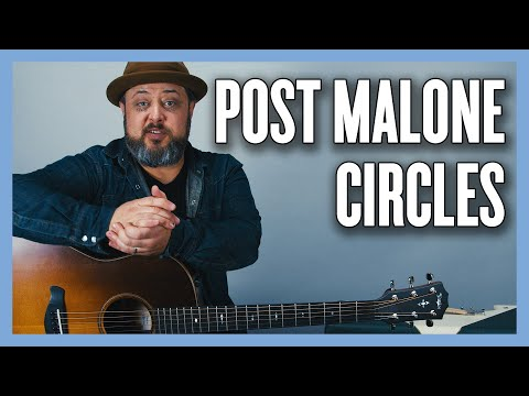 Post Malone Circles Guitar Lesson (Easy Acoustic)