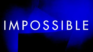 """Odonis Odonis – """"Impossible"""""""