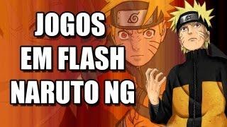 Jogos em Flash 015 - Naruto NG - Jogo Grátis, leve e bem feito do Ninja Punk!
