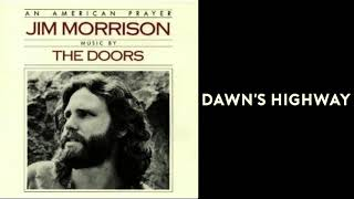 The Doors - Dawn's Highway [HQ - Lyrics] - from An American Player