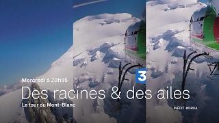 Le tour du Mont Blanc - Bande-annonce