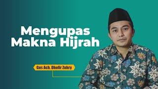 Hijrah dan Kembali ke Al-Qur'an-Hadits