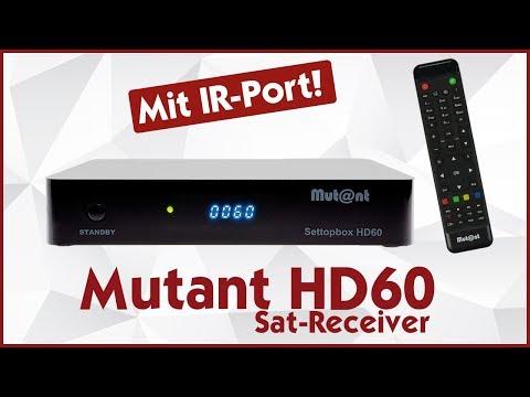 Receiver Mutant HD60 📺 Der 15.000 DMIPS Sat Receiver mit Infrarot-Port! | Deutsch 👑