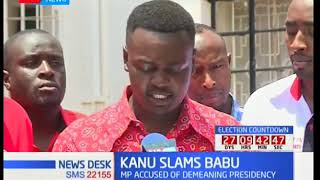 KANU Youth Congress condemns utterances made by Babu Owino