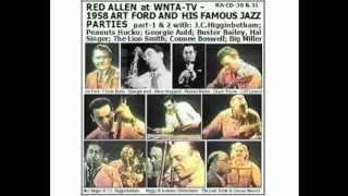 Henry Red Allen 1958-9-4 Art Ford-1-5 + J.C.Higginbotham + Edmond Hall + King Curtis + Chris Connor