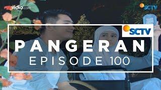 Pangeran   Episode 100