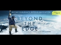 Beyond the Edge (2013) Full HD - First Ascent of Mount Everest by Tenzing Norgay and Edmund Hillary