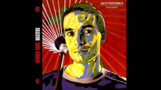 Jaco Pastorius - Soul Intro / The Chicken