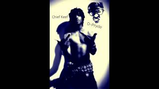 Chief Keef Ft. D-Pryde - I Don't Like (Remix)