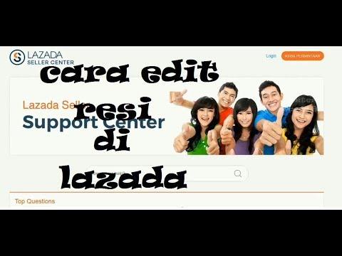 Cara edit resi merubah resi di lazada.com