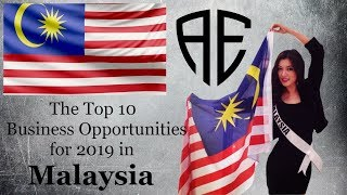 The 10 Best Business Opportunities for 2019 in Malaysia