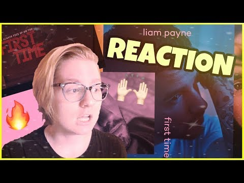 MY REACTION TO LIAM PAYNE FT. FRENCH MONTANA - FIRST TIME