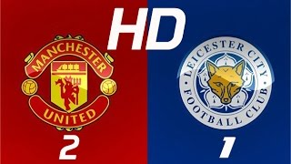 Leicester Vs Manchester United 1 2   All Goals August 7 2016  Community Shield