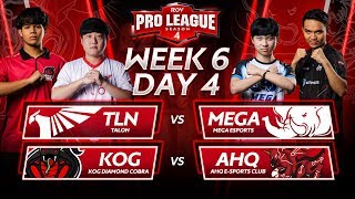 RoV Pro League Season 4 | Week 6 Day 4