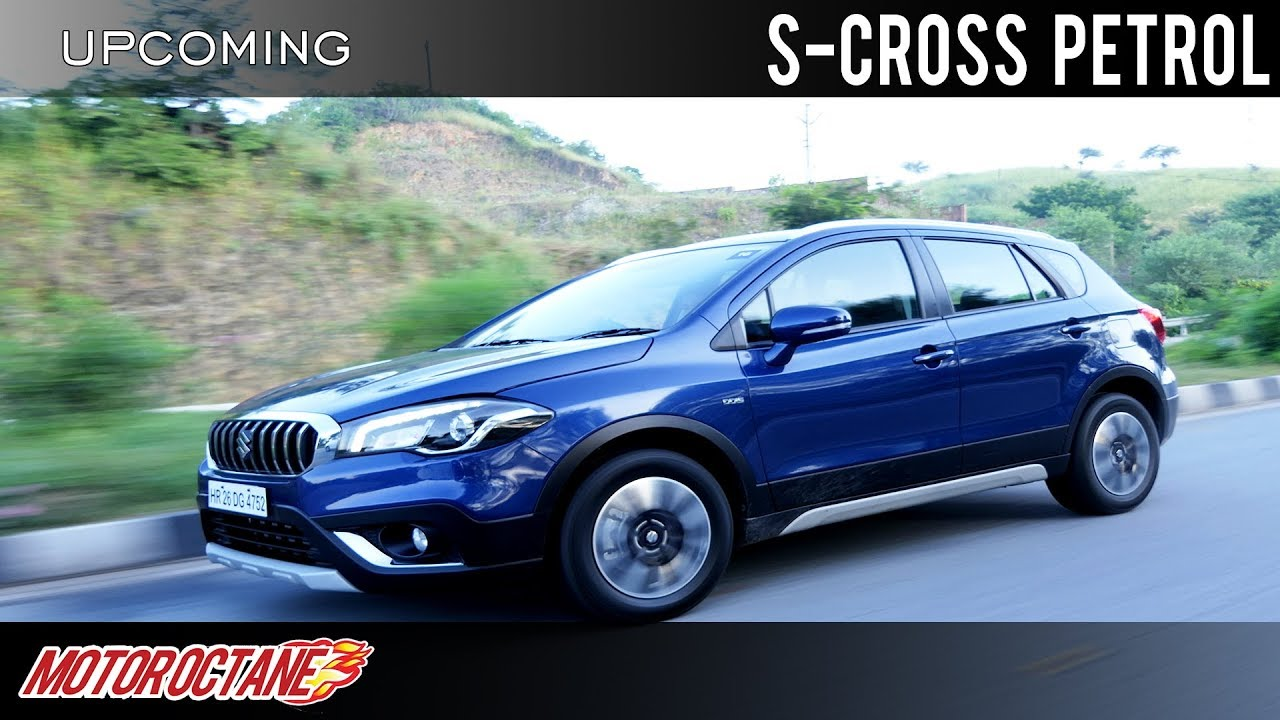 Motoroctane Youtube Video - Maruti S Cross Petrol Launch in India? | Hindi | MotorOctane