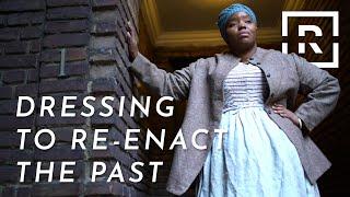 Historical Reenactor Cheyney McKnight Gets It Right | Dress The Part | Racked