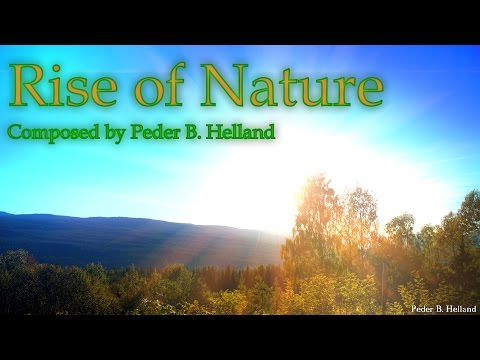 Epic Instrumental Music - Rise of Nature