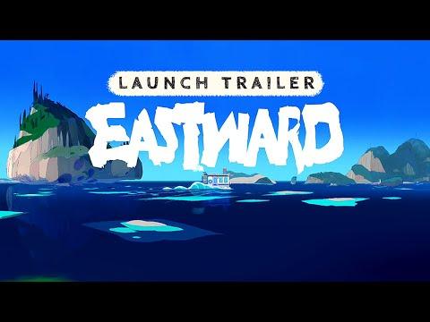 Cinematic Launch Trailer de Eastward