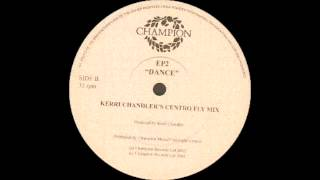 Earth People - Dance (Kerri Chandler's Centro Fly Mix) 1995, 2002