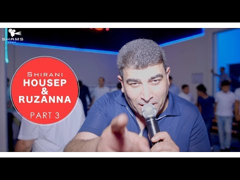 Shirani HOUSEP & RUZANNA 2018 PART 3
