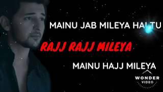Mainu Rab Milya Sab Milya// Darshan Raval  Official song