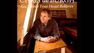 Chris de Burgh   Go Where Your Heart Believes 2011