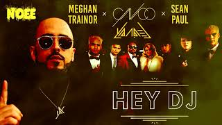 CNCO Ft. Meghan Trainor, Yandel Y Sean Paul   Hey DJ (New Version Remix)